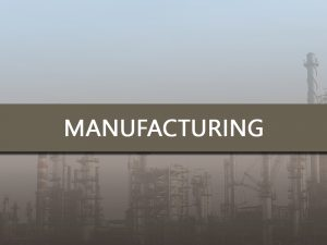 Manufacturing - Infinite Staffing Solutions